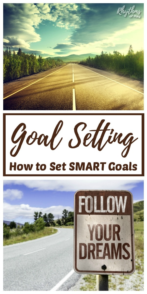 Goal setting SMART Goals and printable goal setting worksheet