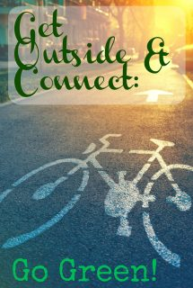 Get Outside & Connect: Go Green