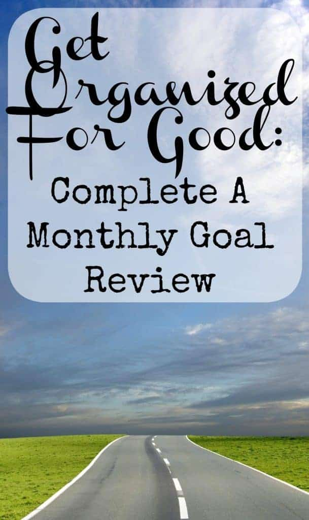 Complete a Monthly Goal Review