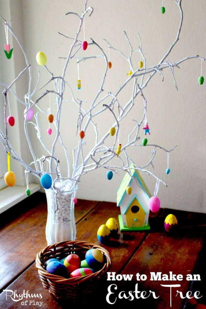 Decorate Christmas Tree For Easter : How to make an easter tree rhythms of play