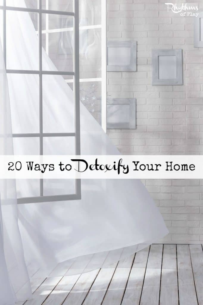 20 Ways to Detoxify Your Home Pin