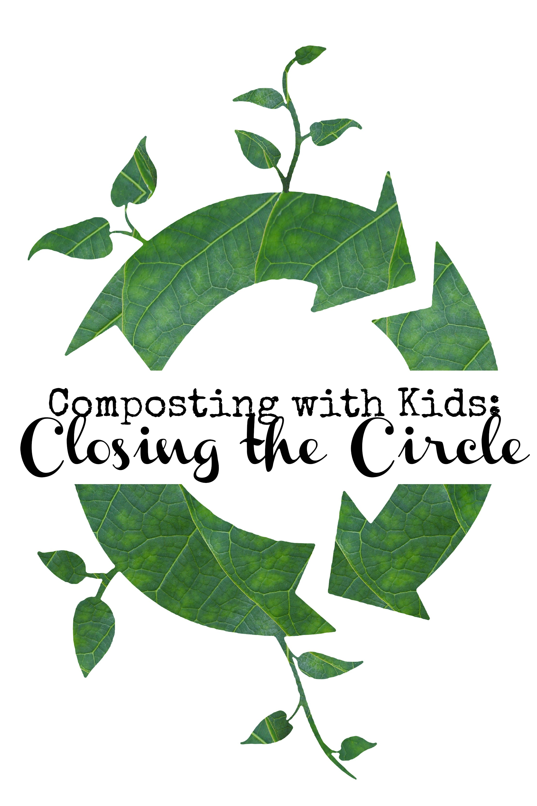 Composting with kids closing the circle rhythms of play for Importance of soil for kids