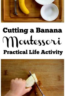 Cutting a Banana: A Montessori Practical Life Activity