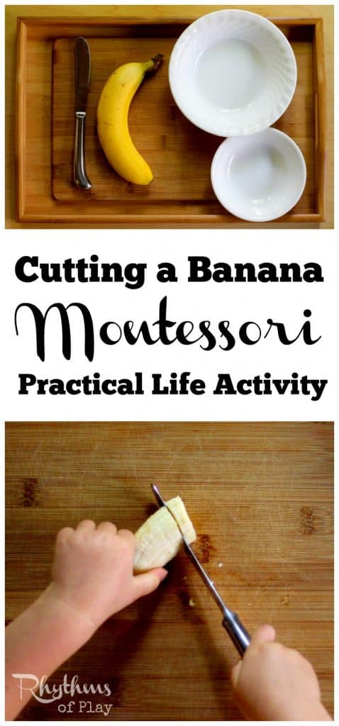 Cutting a banana Montessori practical life activity is an introductory lesson in food preparation for kids. Activities like this help toddlers develop self-confidence and self-sufficiency in the kitchen, make preschoolers feel like they are making a contribution at home, and helps elementary aged kids build confidence and skills. An easy homeschool learning activity that only takes minutes to set up. Try it today!