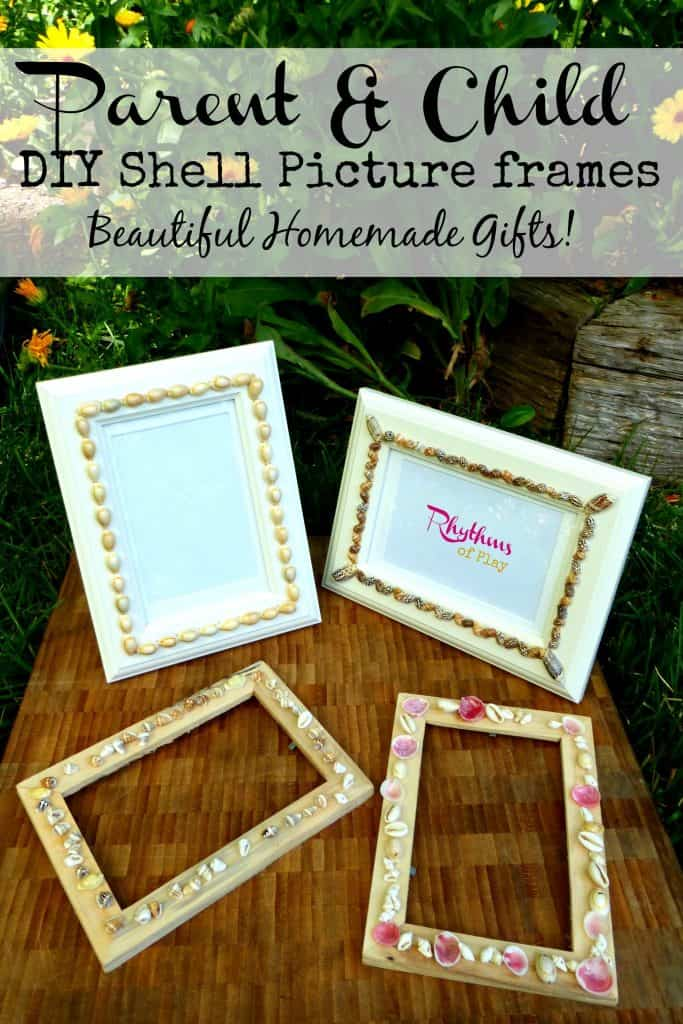 Parent & Child DIY Shell Picture Frames.