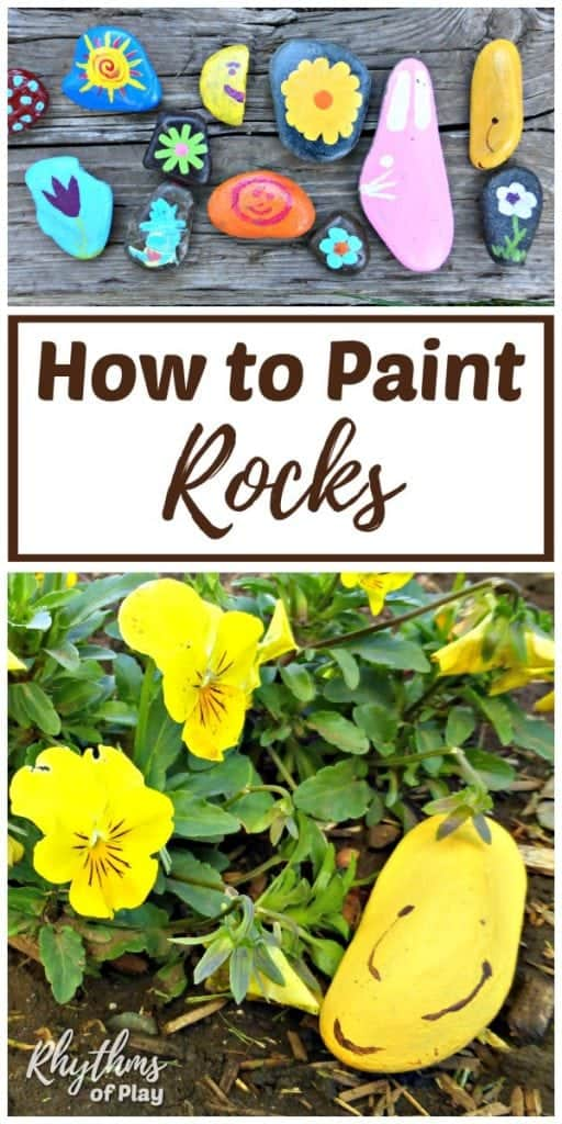 How To Paint Rocks Rock Painting Ideas For Kids Rhythms Of Play