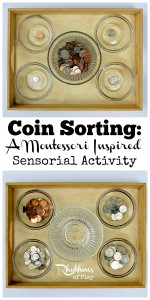 Coin Sorting A Montessori Inspired Sensorial Activity