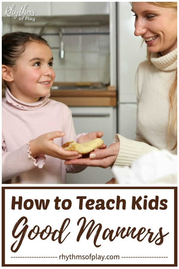 how to teach children good manners