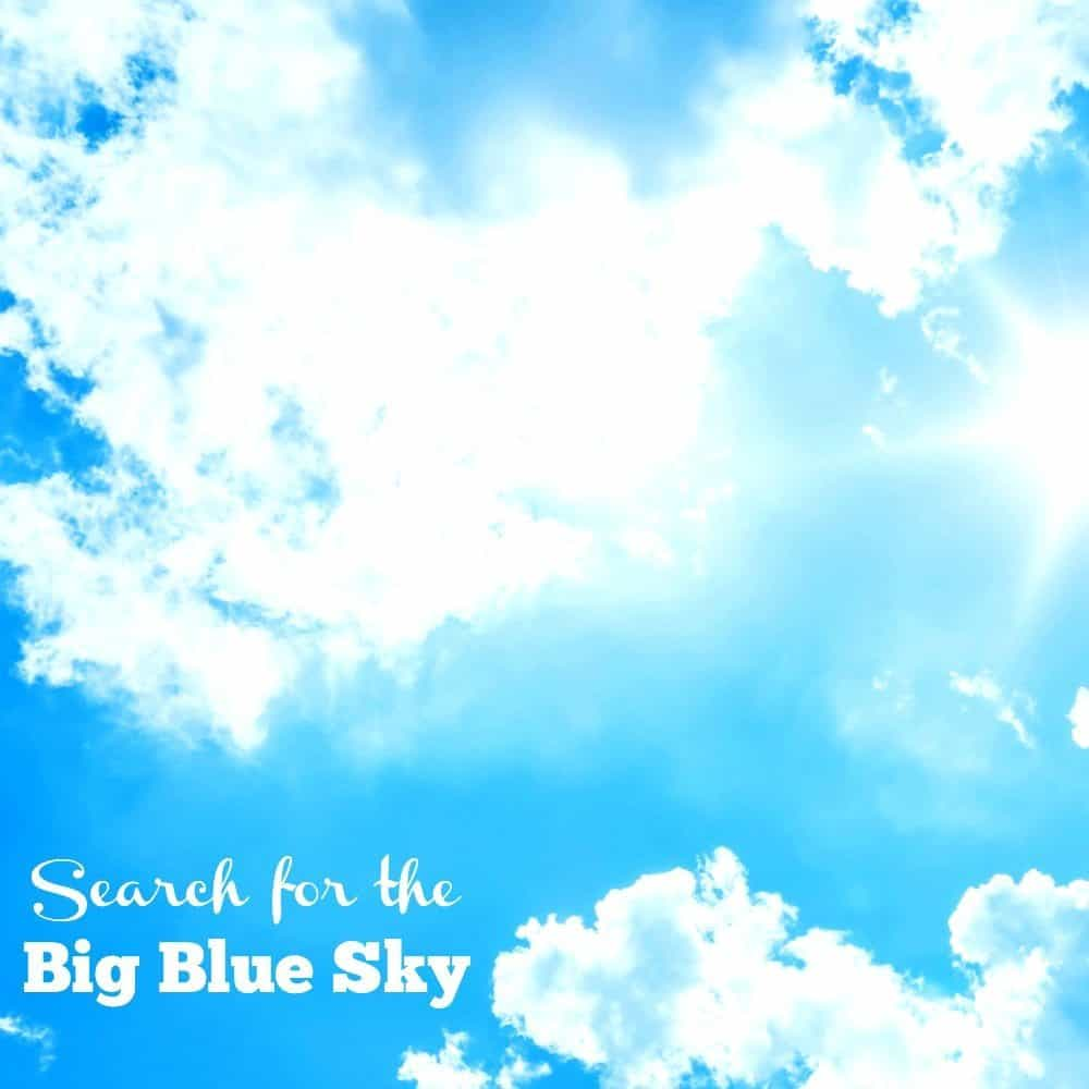 Search for the big blue sky