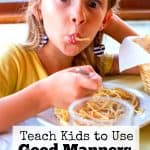 The Easiest Way to Teach Kids to Have Good Manners