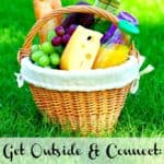 Get Outside & Connect: Have a Picnic