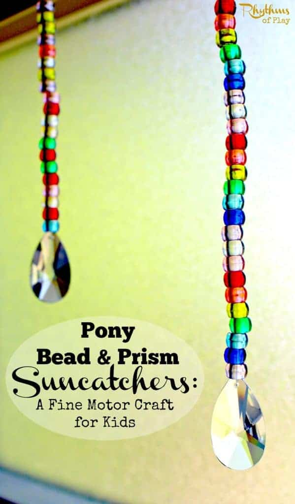 Pony bead & prism suncatchers: A fine motor craft for kid