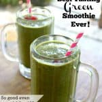 How to Make the Best Tasting Green Smoothie Ever!