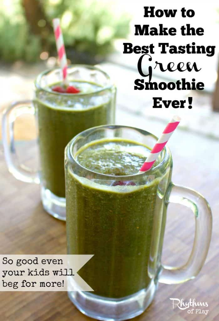 How To Make The Best Tasting Green Smoothie Ever