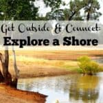 Get Outside & Connect: Explore a Shore