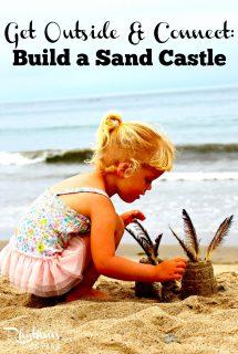 Get Outside & Connect: Build a Sand Castle