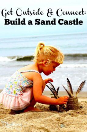Get Outside & Connect Build a Sand Castle