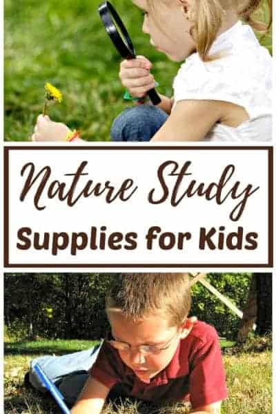 The Best Nature Study Supplies for Kids