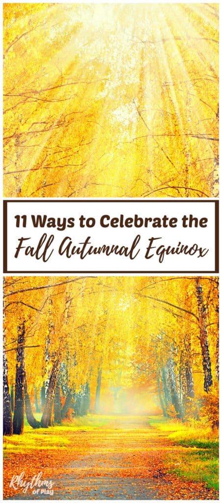 Fall equinox celebration ideas.