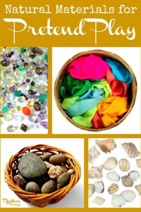 Natural materials for pretend play