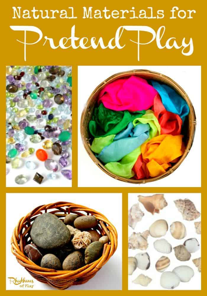 Natural Materials For Pretend Play Rhythms Of Play