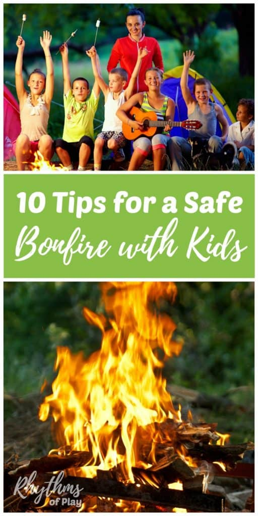 How to have a safe bonfire with kids. Follow these 10 tips to keep everyone safe when you have a campfire or bonfire for birthdays, parties, and seasonal celebrations. Keeping everyone safe and happy is the best way to enjoy stories, jokes, songs, good food, and good times.