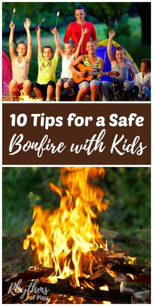 How to have a safe bonfire or campfire with kids.