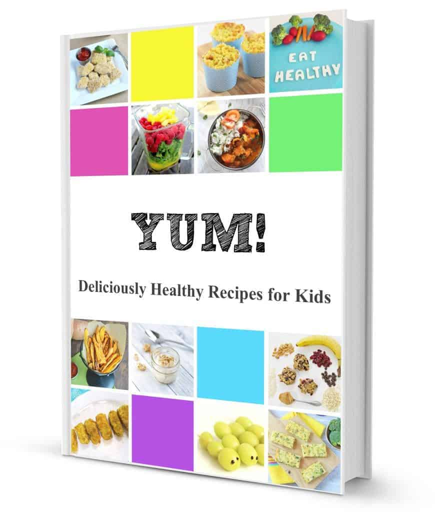 Yum! Deliciously Healthy Recipes for Kids Book