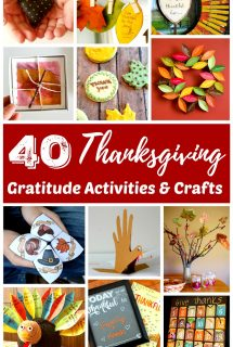 40 Thanksgiving Gratitude Activities and Crafts