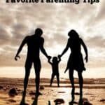 Favorite Parenting Tips