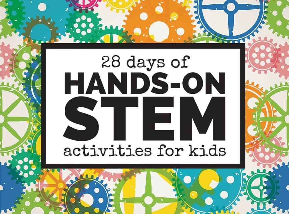 28 Days of Hands On STEM 1000x740