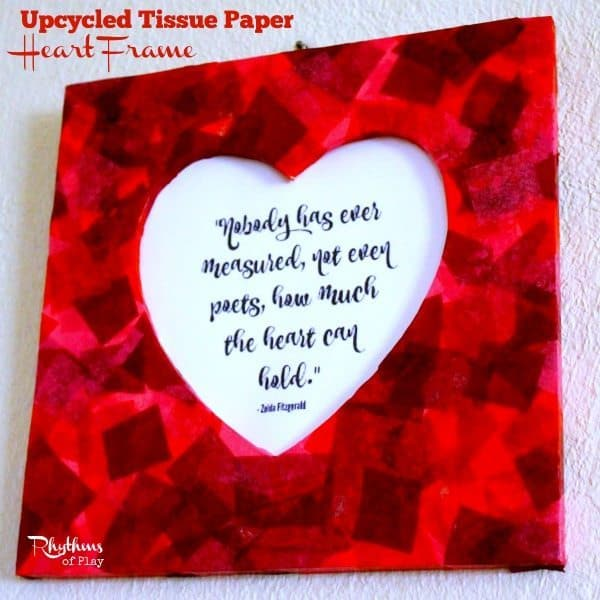 upcycled tissue paper heart frame gift idea kids can make