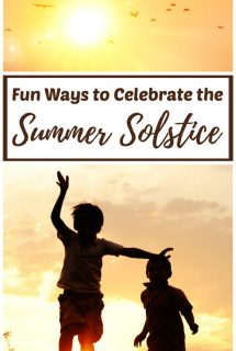 Fun Ways to Celebrate the Summer Solstice