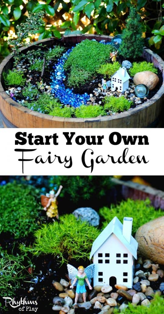 Start your own fairy garden rhythms of play for Design my own garden