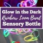 Glow in the Dark Loom Band Sensory Bottle