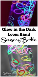 Glow in the Dark Loom Band Sensory Bottle