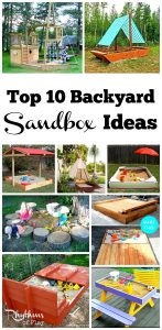 Top 10 Backyard Sandbox Ideas