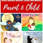 Kids Books About Love Between Parent and Child