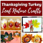 Thanksgiving Turkey Leaf Nature Crafts