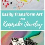 Easily Transform Art into Keepsake Jewelry