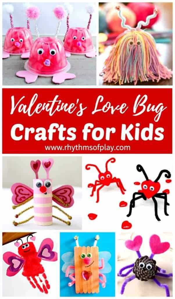 Valentines Love Bug Crafts For Kids Rhythms Of Play