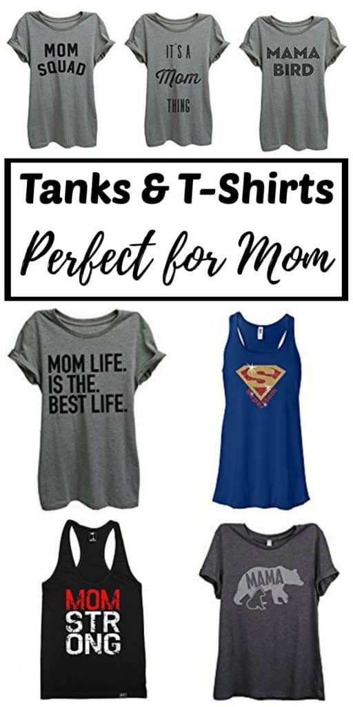 Mother's Day Gift Ideas -- A fun collection of super cute tank tops and T-shirts perfect for mom. Click through tofind an easy gift idea for the amazing mom in your life!