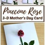 DIY Pinecone Rose 3-D Mother's Day Card Kids Make