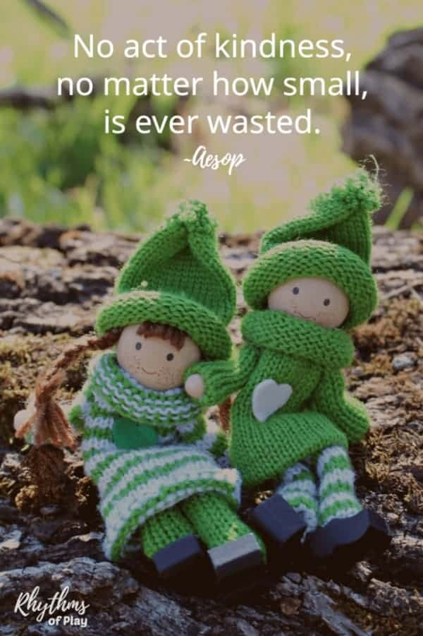 """Green elves on log in nature with quote """"No act of kindness, no matter how small, is ever wasted."""""""