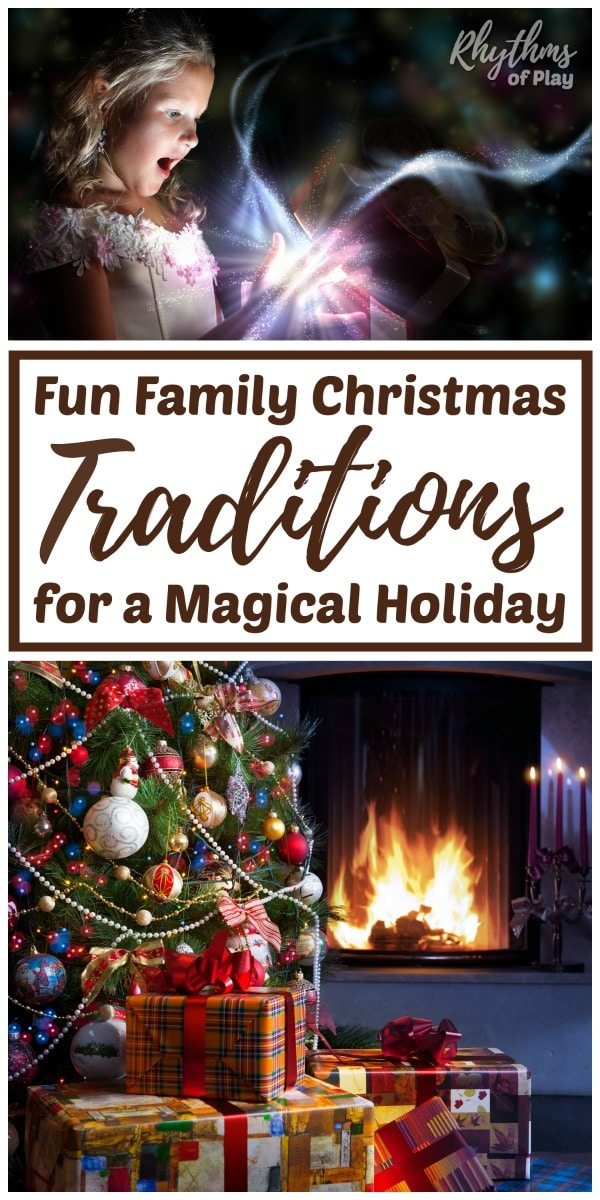 fun family traditions for Christmas.
