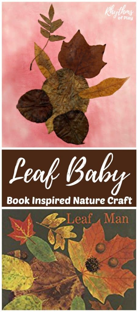 Use real autumn leaves to make a leaf baby. A book inspired fall nature craft art project for kids.