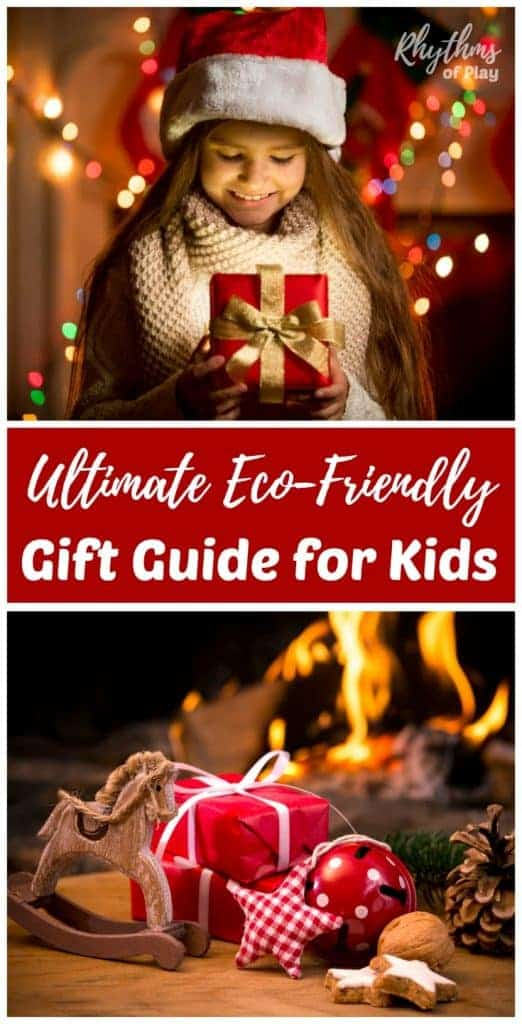 Christmas gift ideas for kids - Eco-friendly holiday gift guide