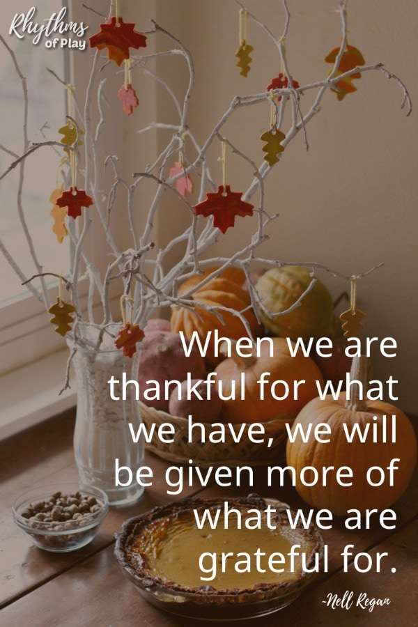 "Thankful tree with clay gratitude leaves - ""When we are thankful for what we have, we will be given more of what we are grateful for."""