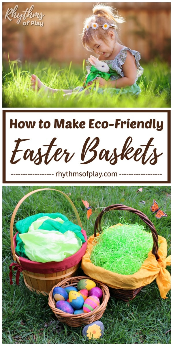 Natural Easter basket ideas children will love!