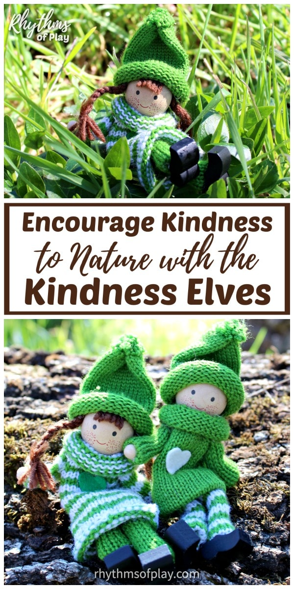 How to encourage kindness to nature with the nature elves.